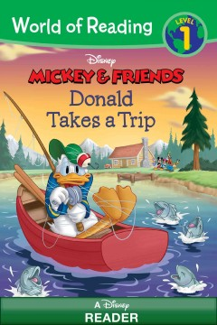 Donald takes a trip /  by Kate Ritchey ; illustrated by the Disney Storybook Artists and Loter, Inc. - by Kate Ritchey ; illustrated by the Disney Storybook Artists and Loter, Inc.