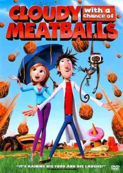 Cloudy with a chance of meatballs /  Columbia Pictures and Sony Pictures Animation ; produced by Pam Marsden ; screenplay by Phil Lord, Chris Miller ; directed by Phil Lord, Chris Miller.