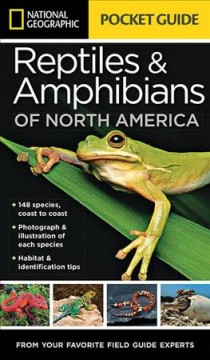 National Geographic pocket guide to reptiles & amphibians of North America /  Catherine Herbert Howell.