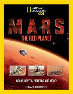 Mars : the red planet / Elizabeth Carney. - Elizabeth Carney.