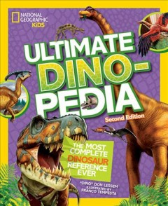 Ultimate dinopedia : the most complete dinosaur reference ever /