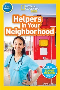 Helpers in your neighborhood /  by Shira Evans. - by Shira Evans.