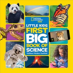 Little kids first big book of science /  by Kathleen Weidner Zoehfeld. - by Kathleen Weidner Zoehfeld.