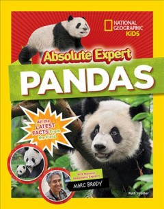 Pandas : all the latest facts from the field / Ruth Strother with National Geographic explorer Marc Brody.