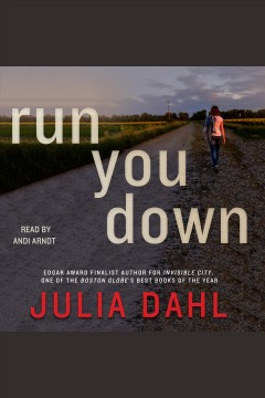 Run you down : a novel / Julia Dahl.