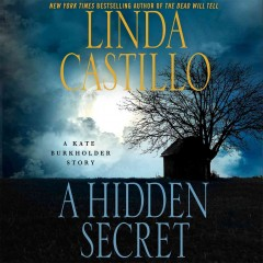 A hidden secret /  Linda Castillo. - Linda Castillo.