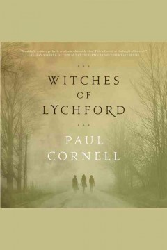 Witches of Lychford /  Paul Cornell.