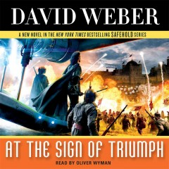 At the sign of triumph /  David Weber.