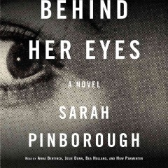 Behind her eyes : a novel / Sarah Pinborough. - Sarah Pinborough.