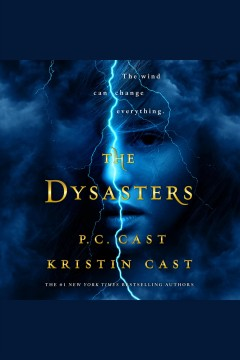 The Dysasters /  P.C. Cast, Kristin Cast.