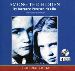 Among the hidden /  by Margaret Peterson Haddix.
