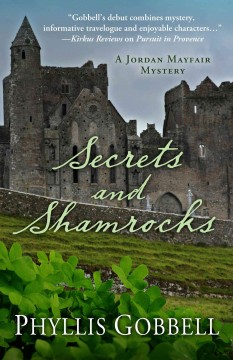 Secrets and shamrocks /  Phyllis Gobbell.