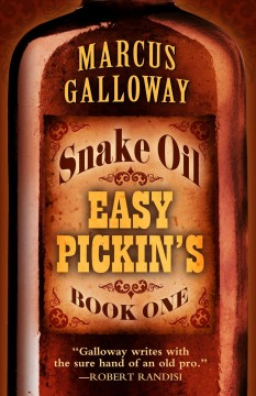 Easy pickin's /  Marcus Galloway. - Marcus Galloway.