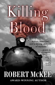 Killing blood /  by Robert D. McKee.