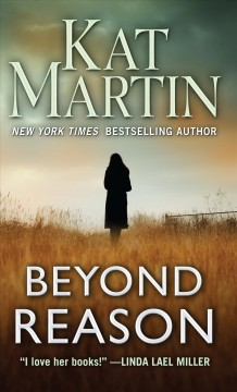 Beyond reason /  by Kat Martin.