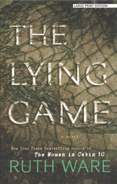 The lying game /  by Ruth Ware. - by Ruth Ware.