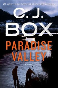 Paradise valley /  by C. J. Box. - by C. J. Box.