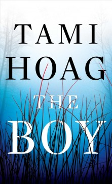 The boy /  Tami Hoag. - Tami Hoag.