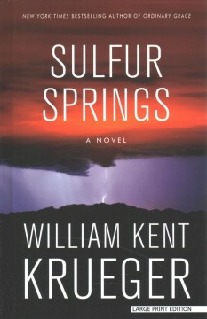 Sulfur Springs /  William Kent Krueger.