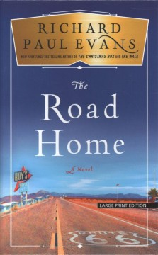 The road home /  by Richard Paul Evans.