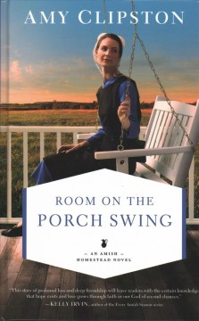 Room on the porch swing /  by Amy Clipston.