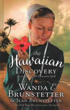The Hawaiian discovery /  by Wanda E. Brunstetter & Jean Brunstetter.
