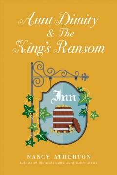 Aunt Dimity and the King's ransom /  Nancy Atherton. - Nancy Atherton.