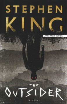 The outsider /  by Stephen King.