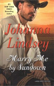 Marry me by sundown /  by Johanna Lindsey.