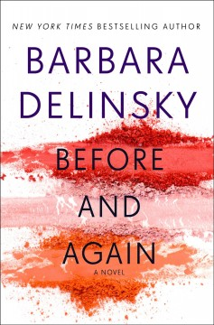 Before and again /  Barbara Delinsky.