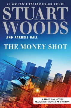 The money shot /  Stuart Woods and Parnell Hall.