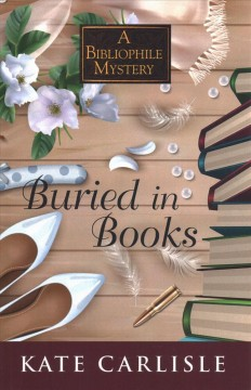 Buried in books /  by Kate Carlisle.