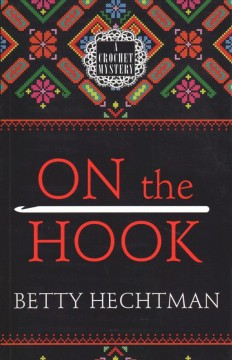 On the hook /  by Betty Hechtman.