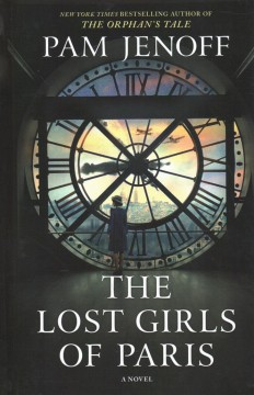 The lost girls of Paris /  by Pam Jenoff. - by Pam Jenoff.