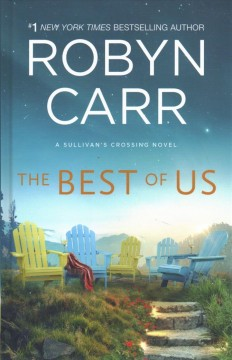The best of us /  Robyn Carr.