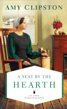A seat by the hearth /  Amy Clipston. - Amy Clipston.