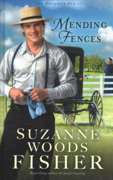 Mending fences /  by Suzanne Woods Fisher. - by Suzanne Woods Fisher.