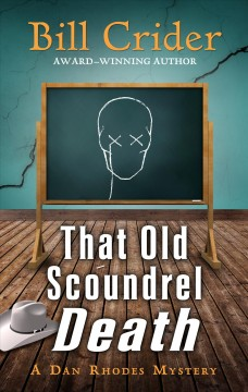 That old scoundrel death /  by Bill Crider. - by Bill Crider.