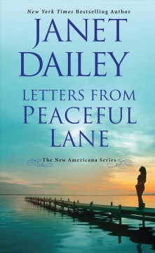 Letters from Peaceful Lane /  by Janet Dailey. - by Janet Dailey.