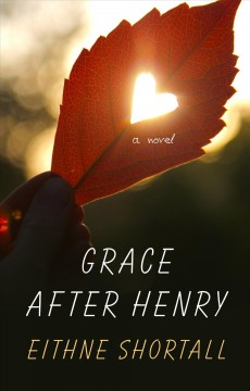 Grace after Henry /  by Eithne Shortall. - by Eithne Shortall.