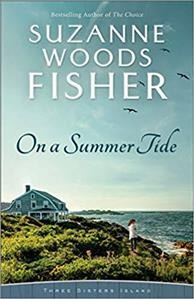 On a summer tide /  by Suzanne Woods Fisher.