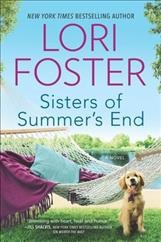Sisters of summer's end /  by Lori Foster. - by Lori Foster.