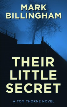 Their little secret /  by Mark Billingham. - by Mark Billingham.