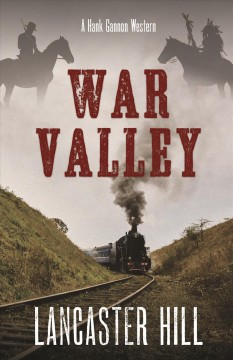 War valley /  by Lancaster Hill. - by Lancaster Hill.
