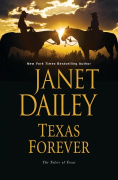 Texas forever /  Janet Dailey. - Janet Dailey.