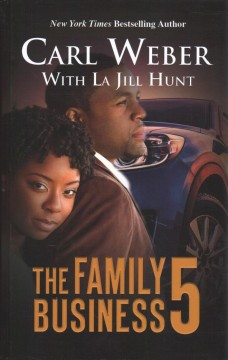The family business 5 /  Carl Weber with La Jill Hunt.