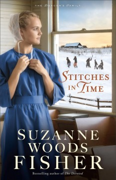 Stitches in time /  Suzanne Woods Fisher. - Suzanne Woods Fisher.