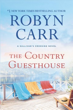 The Country guesthouse /  Robyn Carr. - Robyn Carr.