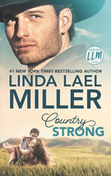 Country strong /  Linda Lael Miller.