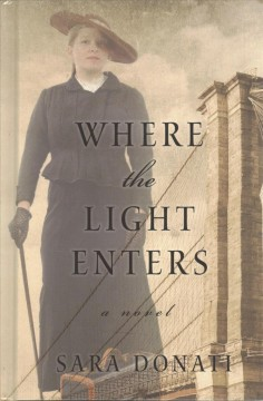 Where the light enters /  Sara Donati. - Sara Donati.